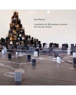 JOHN WYNNE - SR332 - Belgium - Sub Rosa - CD - Installation For 300 Speakers...