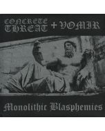 CONCRETE THREAT + VOMIR