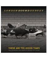 LONDON SOUND SURVEY - VIT001 - UK - Vittelli - LP - These Are The Good Times